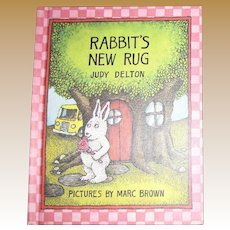 Rabbit's New Rug by Judy Delton and Marc Brown (1979 Hardcover), Children 4-8 years old