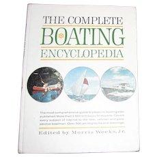 "Vintage ""The Complete Boating Encyclopedia"" edited by Morris Weeks Jr. Hardcover 1964"