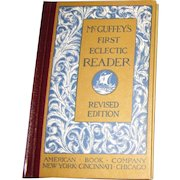 McGuffey's First Eclectic Reader Revised Edition, Illustrated, HC, Never Used