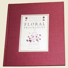 Floral Fragrances by Hilary Walden (Scented Gifts) HC, Nearly New