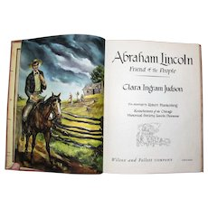 Abraham Lincoln, Friend of the People by Clara Ingram Judson, Drawings by Robert Frankenberg (1951, HB) 3rd Printing