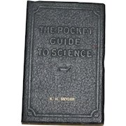 "1927 ""The Pocket Guide to Science"" by E. E. Free, Monogrammed ""R.H. Snyder"", Leatherette Bound, Excellent Condition"