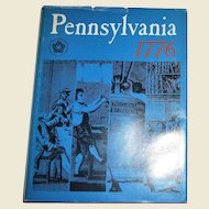 Pennsylvania 1776, Commemorates Bicentennial, Edited by Robert Secor, 1976  HCDJ, Homeschooling