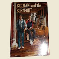 Big Man and the Burn-Out by Clayton Bess, HCDJ,1985 1st Edition, Near Mint
