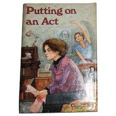 PUTTING ON AN ACT by Christi Killien, HCDJ, 1st Edition