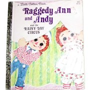 Raggedy Ann and Andy and the Rainy Day Circus (Little Golden Book) by Barbara Shook Hazen (Hardcover)