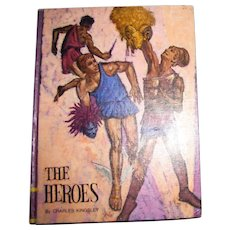 The Heroes by Charles Kingsley, Illustrated by Ron King, Cover by Don Irwin - 1968 HC, Classic Press, Children's Book