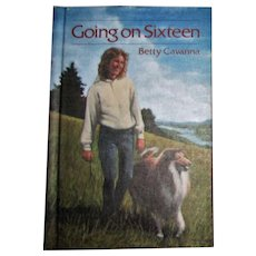 Going on Sixteen by Betty Cavanna (1985, Hardcover) Like New, Children's book 10-14 Year Olds