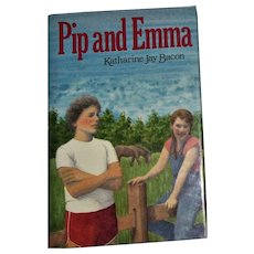 Pip and Emma by Katharine Jay Bacon, 1986 HCDJ, Like New, Childrens Book 9-12 Year Olds