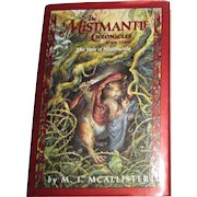 The Heir of Mistmantle (The Mistmantle Chronicles) by M.I. Mcallister, HCDJ, 1st US Edition