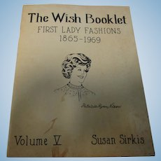 Susan Sirkis First Lady Fashions Wish Booklet