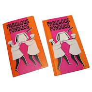 1970 'Fabulous Fondues' First Edition Hardcover Book w/ Dust Jacket