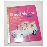 1992 The Good Humor Man Little Golden Book Hardcover Children's Book