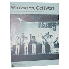 1974 Michael Jackson ~ Whatever You Got, I Want Sheet Music