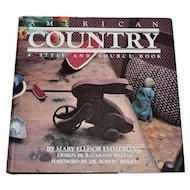 c1980 American Country A Style and Source Folk Art Design Hardcover Resource Book