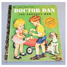 Circa 1992 Doctor Dan The Bandage Man Little Golden Book w/ Band-Aid