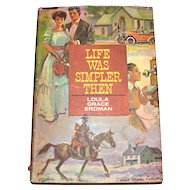 1963 'Life Was Simpler Then' Hardcover Book w/ Dustjacket