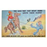 1940s Tichnor ~ Western Cowgirl Risqué Humor Color Linen Postcard