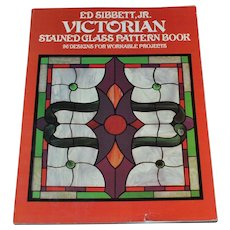 1979 Victorian Stained Glass Pattern Softcover Book ~ Author Ed Sibbett