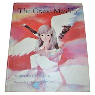 1968 The Crane Maiden Beautifully Illustrated Hardcover Children's Book