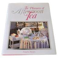The Pleasures of Afternoon Tea Hardcover Book w/ DJ by Angela Hynes