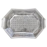 """Early American Pressed Glass """"WASTE NOT WANT NOT"""" Bread Serving Tray"""