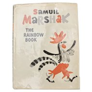 """""""The Rainbow Book"""" by Samuil Marshak Illustrated Hardcover Book w/ Original Dustjacket"""