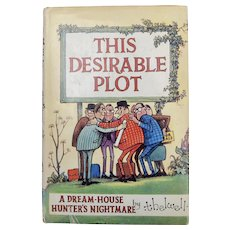 """This Desirable Plot A Dream-House Hunter's Nightmare"" by Thelwell - First Edition"