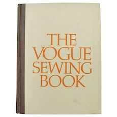"Copyright 1970 ""The Vogue Sewing Book"" First Edition Illustrated Hardcover Book"