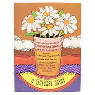 "Circa 1960s ""A Whiskey Daisy"" Flower Bouquet Alcoholic Drink Recipe Art Print by Unicorn Creations, Inc. Oversized Postcard"