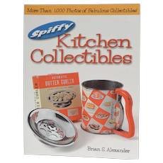 """Spiffy Kitchen Collectibles - More Than 1,000 Photos of Fabulous Collectibles"" Paperback by Brian S. Alexander"