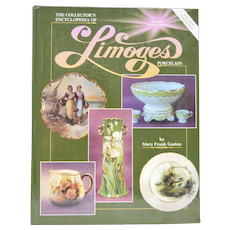 """The Collector's Encyclopedia of Limoges Porcelain - Revised Second Edition"" by Mary Frank Gaston"