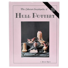 """First Edition """"The Collector's Encyclopedia of Hull Pottery by Brenda Roberts"""" Hardcover Reference Book ~ Values Updated 2005"""