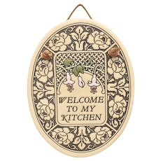 "Trinity Pottery ""Welcome To My Kitchen"" Art Nouveau Style Handcrafted Oval Ceramic Folk Art Wall Hanging"