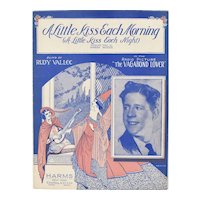 "c1929 ""A Little Kiss Each Morning (A Little Kiss Each Night)"" Music Sheet - From Radio Picture The Vagabond Lover"
