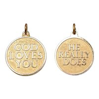 God Loves You... He Really Does Round Gold Plated Pendant or Charm