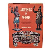 """""""Artists in Wood American Carvers of Cigar Store Indians, Show Figures, and Circus Wagons"""" Hardcover Book by Author Frederick Fried"""