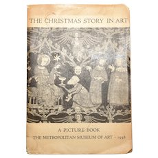 """c1938 The Metropolitan Museum of Art """"The Christmas Story in Art"""" Picture / Photo Softcover Book"""