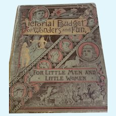 """1887 Children's Book """"Pictorial Budget of Wonders and Fun"""""""