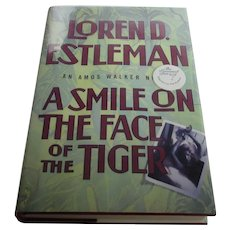 Signed First Edition Loren Estleman's The Smile on The Face Of The Tiger