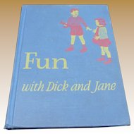 1940 Fun With Dick And Jane School Reader