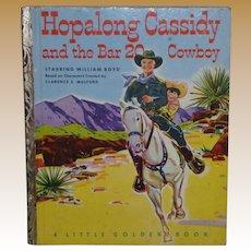 Hopalong Cassidy And The Bar 20 Cowboy Little Golden Book