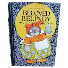 Beloved Belindy A Raggedy Ann Book By Johnny Gruelle