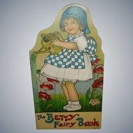 1915 Stecher The Betsy Fairy Book Margaret Evans Price Illustrations