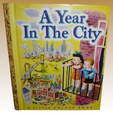 A Year In The City 1948 Little Golden Book