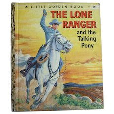 The Lone Ranger And The Talking Pony Little Golden Book