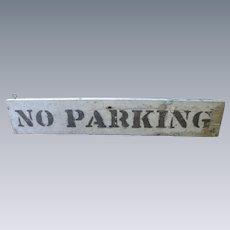 NO PARKING Primitive Wood Sign In Original Paint