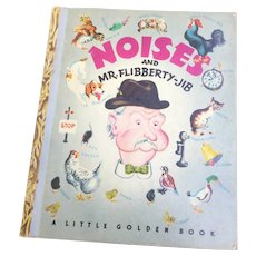 Noises And Mr. Flibberty-Jib Little Golden Book Eloise Wilkin