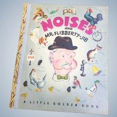 Noises And Mr. Flibberty-Jib Little Golden Book Eloise Wilkin
