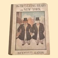 Roosevelt Bears The Traveling Bears In New York Delightful Children's Book